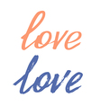 Love hand made lettering vector image vector image