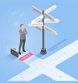 businessman standing at a crossroad vector image vector image