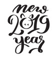 new year 2019 hand-written text words typography vector image