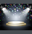podium with light stage with spotlights on a dark vector image vector image