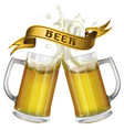 two mugs with beer and ribbon with inscription vector image