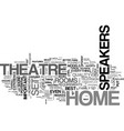 what to look for in home theatre speakers text vector image vector image