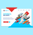 commercial sea ships signs 3d landing web page vector image vector image