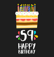 happy birthday card 59 fifty nine year cake vector image vector image