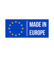 made in europe quality product certificate label vector image vector image