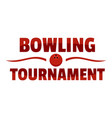bowling tournament logo flat style vector image