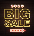 neon sign big sale open on brick wall background vector image