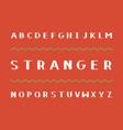 stranger bold font alphabet vector image