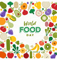 world food day card with vegetables and fruit vector image vector image