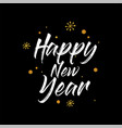 happy new year hand lettering calligraphy isolated vector image vector image