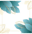 square frame with blue tropical leaves in corners vector image vector image