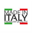 made in italy premium quality sticker vector image