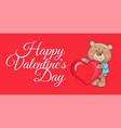 happy valentines day poster teddy big heart symbol vector image vector image