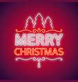 merry christmas neon sign red with decor vector image vector image