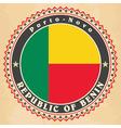 Vintage label cards of Benin flag vector image