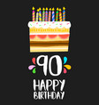 happy birthday cake card for 90 ninety year party vector image vector image