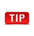 Tip red 3d square button isolated on white vector image vector image