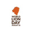 world lion day august 10 holiday concept