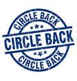 Circle back blue round grunge stamp vector image