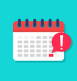 deadline on calendar date appointment agenda vector image