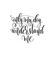 only my dog understand me - hand lettering text vector image vector image