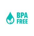 bpa free check mark leaf and drop icon safe food vector image vector image