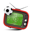 football match on tv soccer symbol with ball vector image