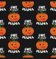 one thankful mama thanksgiving seamless pattern vector image vector image
