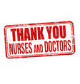 thank you nurses and doctors stamp vector image vector image