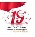 19 may turkish commemoration ataturk vector image