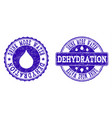 drink more water dehydration grunge stamp seals vector image