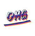 omg hand drawn text trendy hand lettering vector image