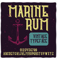 vintage label typeface named marine rum vector image vector image