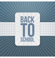 Back to School festive Tag on paper Ribbon vector image