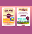 mini golf tournament ad flyer template vector image