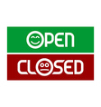 open and closed signs with emoticons smiling vector image