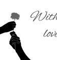 Silhouette two hands with flower with text vector image