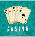 vintage grunge casino poster with playing cards vector image vector image