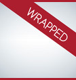 wrapped sign label vector image vector image