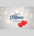 cute happy mothers day background with hearts vector image