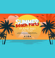 horizontal banner template for summer beach party vector image vector image