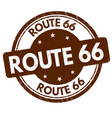 route 66 grunge rubber stamp vector image vector image