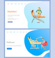 woman depilation and pedicure web page vector image