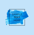 blue paint with border frame and text vector image vector image