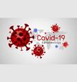 coronavirus disease covid-19 design with world map vector image