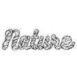 nature unique artwork with hand drawn lettering vector image vector image
