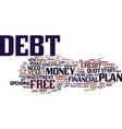 your debt free plan for the new year text vector image vector image