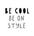 be cool phrase in scandinavian vector image