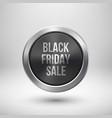 black friday sale metal circle badge template vector image vector image