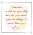 calligraphy quote on watercolor background vector image